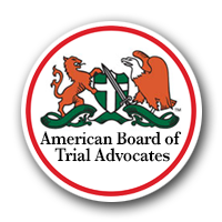 American Board of Trial Advocates | The Anzalone Law Offices